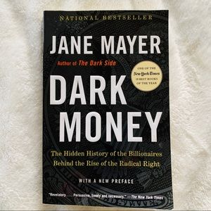 Dark Money by Jane Meyer like new condition